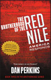 The Brotherhood of the Red Nile, America Responds is a new terrorist group founded by Mohammad el Sargon in central Syria, with the goal of attacking the United States. Sargon has struck a deal with the Iranian Nuclear Program to rebuild two old Soviet Union suitcase dirty bombs and convert them into nuclear weapons of mass destruction. America is slowly recovering from the destruction. The Brotherhood is planning an escape from America.  Available from: Amazon.com Barnes